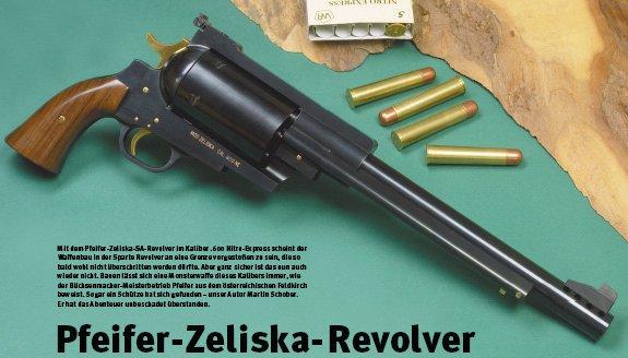Pfeifer Zeliska Revolver The 600 Nitro Express Revolver built in Austria